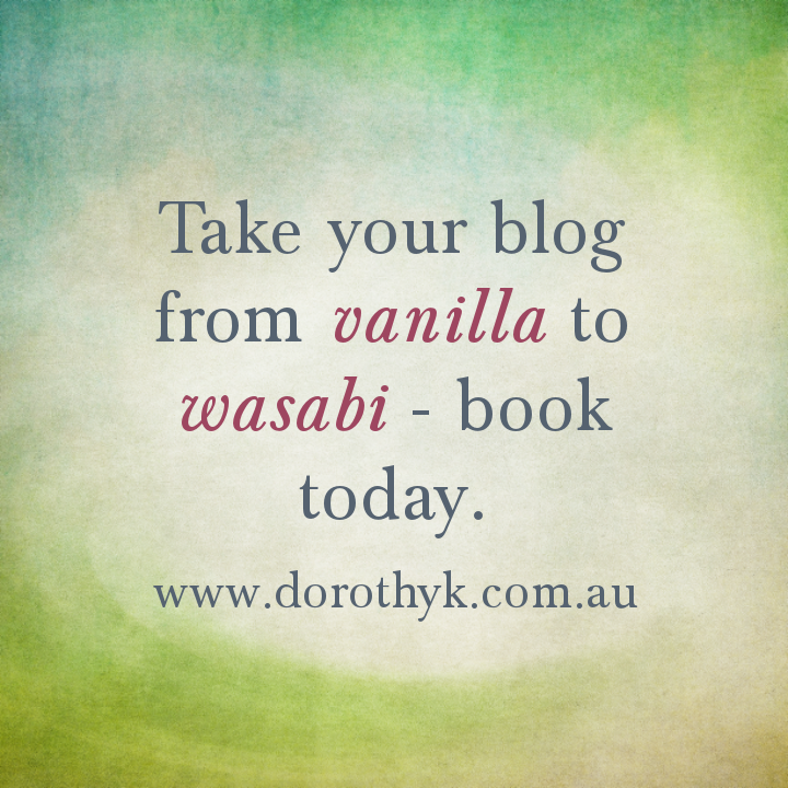 Take your blog from vanilla to wasabi - book today!
